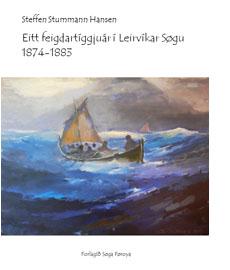 Eitt feigdartíggjuár í Leirvíkar Søgu 1874-1883