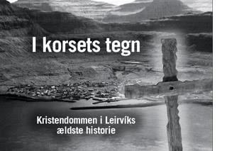 Download I korsets tegn. Kristendommen i Leirvíiks ældste historie.
