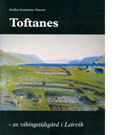 Toftanes – en vikingetidsgård i Leirvík.